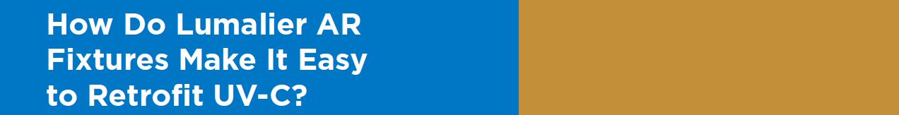 Lumalier Retrofit Banner 2021